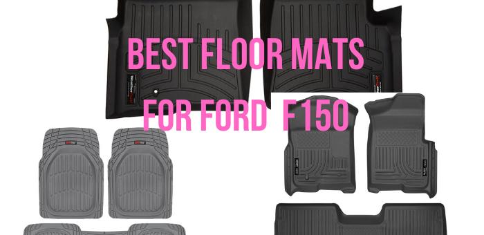 best floor mats for f150