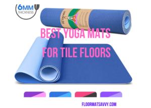 Best Yoga Mat for tile floors